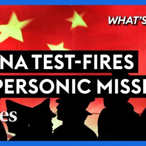 China Test-Fires Hypersonic Missile: What This Means For Taiwan & The U.S. - Steve Forbes | Forbes