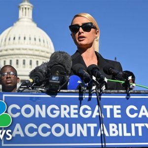 Paris Hilton Urges Passage Of 'Rights And Protections' For Youth In Congregate Care